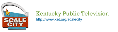 Scale City, Kentucky Public Television, http://www.ket.org/scalecity